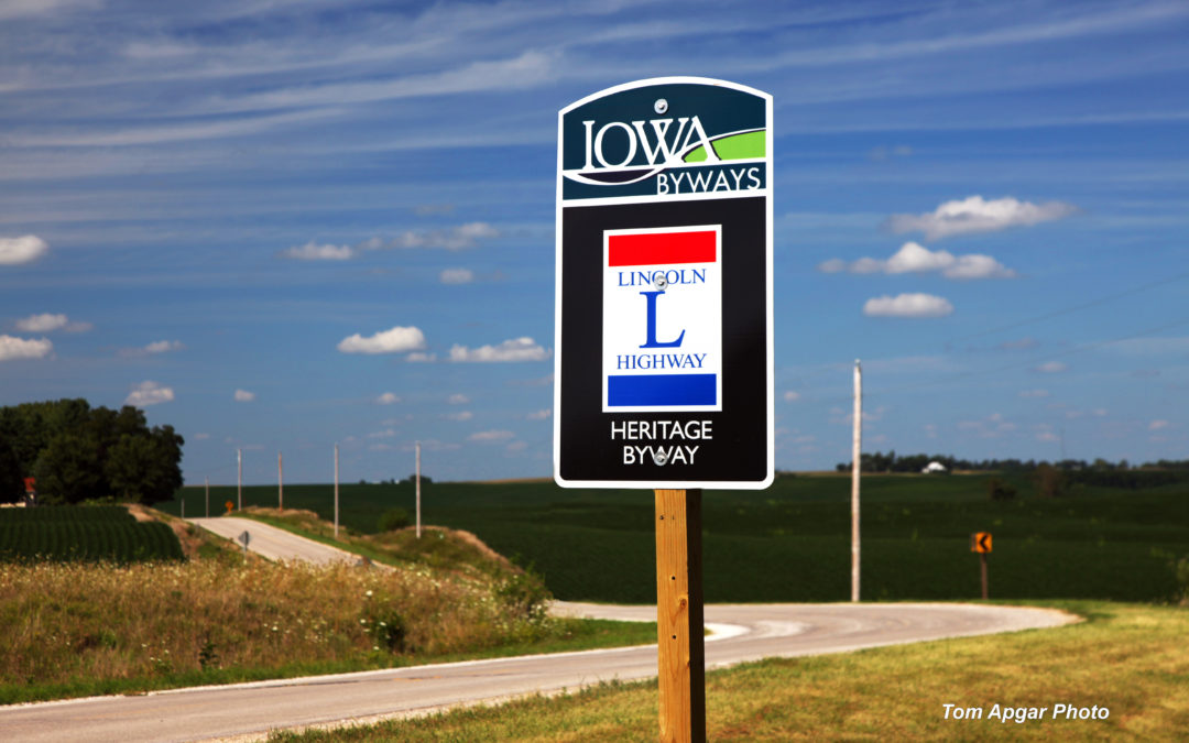 The Iowa Lincoln Highway Heritage Byway Recently Designated a National Scenic Byway