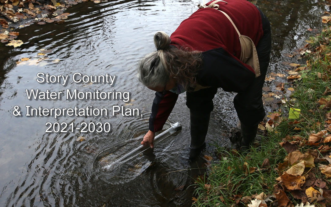 Story County Develops First of Its Kind Water Monitoring and Interpretation Plan for 2021 – 2030