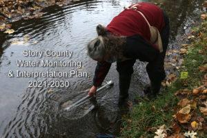 Story County Water Monitoring & Interpretation Plan 2021-2030