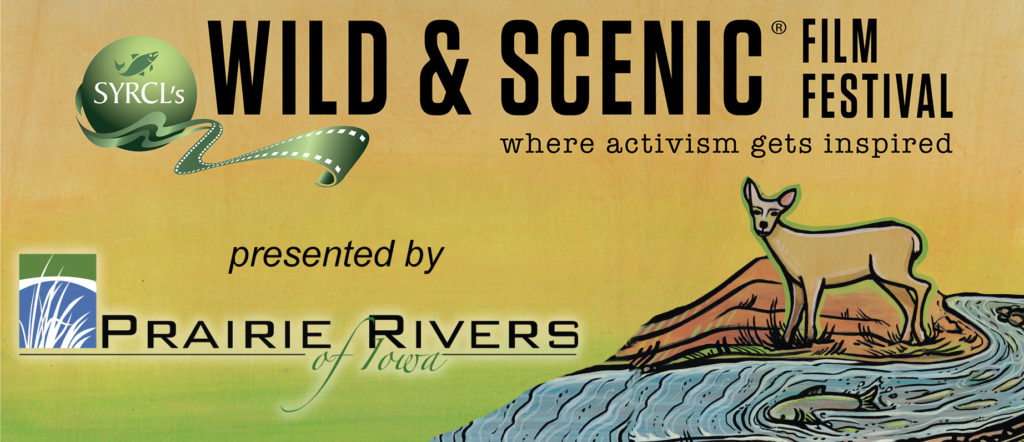 Wild and Scenic Film Festival Presented by Prairie Rivers of Iowa